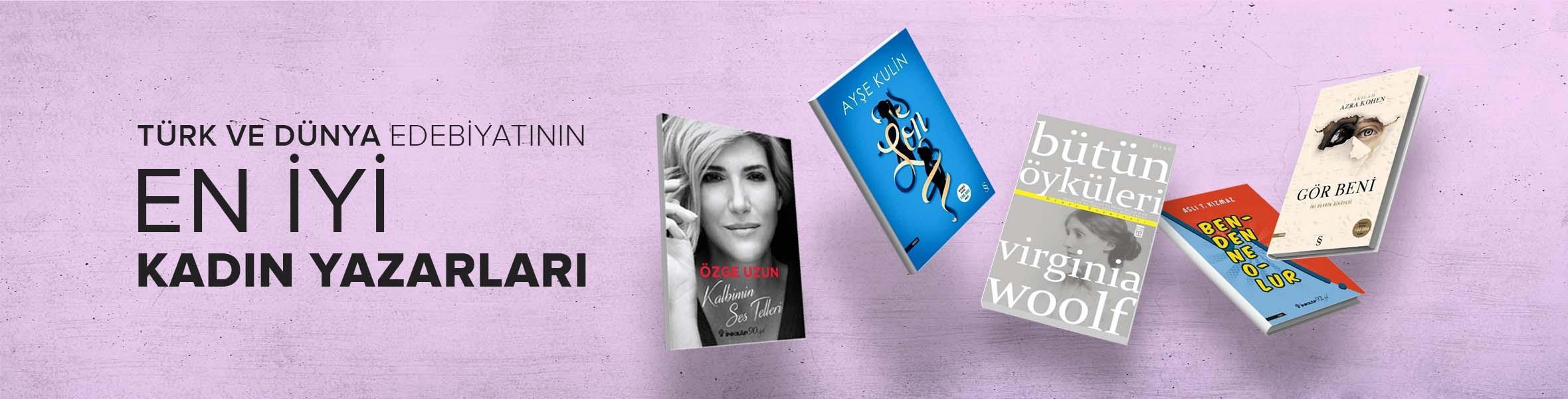 Türk ve Dünya Edebiyatının Kadın Yazarları
