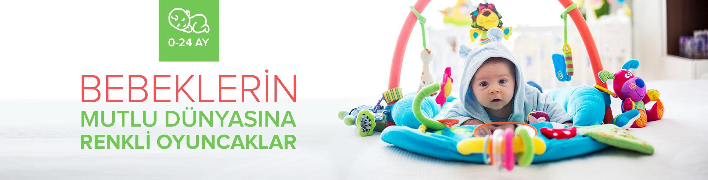 0-24 Ay Bebek Oyuncakları Kampanya