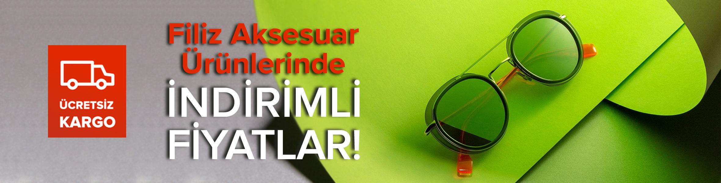 Filiz Aksesuar Ürünlerinde İndirim Fırsatı !