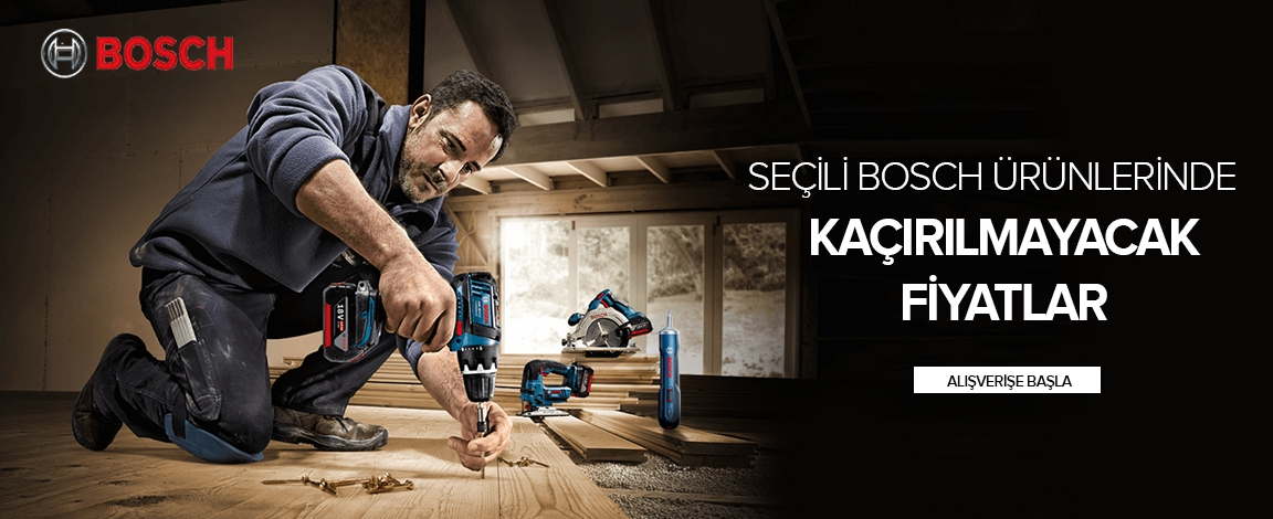 Seçili Bosch Ürünlerinde Kaçırılmayacak Fiyatlar