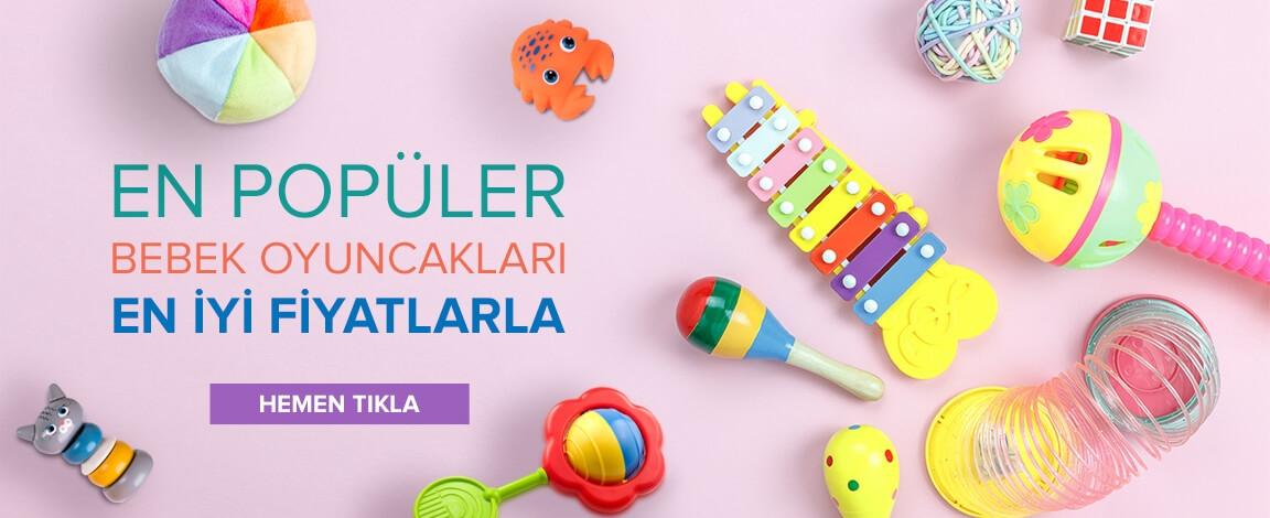 En Popüler Bebek Oyuncakları En iyi Fiyatlarla