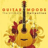 V.a. Guıtar Moods The Ultımate Collectıon