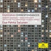 Esa Pekka Salonen Dutılleux Correspondances For Soprano And Orchestra