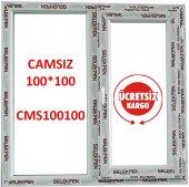 EN 100X100 BOY PENCERE-CAMSIZ