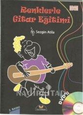 Renklerle Gitar Eğitimi Sezgin Atilla
