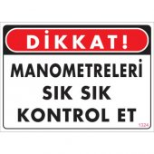 Pvc İş Güvenliği Levhası Dikkat Manometreleri...