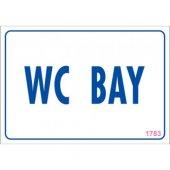 Pvc İş Güvenliği Levhası Wc Bay
