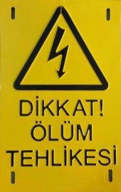 Dikkat Ölüm Tehlikesi Alüminyum Kabartmalı...