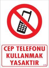 Cep Telefonu Kullanma Uyarı Levhası 25x35 Kod 448