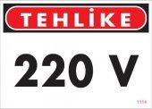 220 V Teklike Uyarı Levhası 25x35 Kod 1114