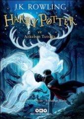 Harry Potter 3 Harry Potter Ve Azkaban Tutsağı (J.k. Rowling)
