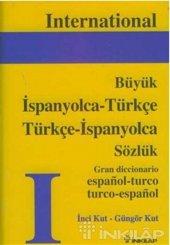 Ispanyolca Türkçe Türkçe İspanyolca Büyük Sözlük