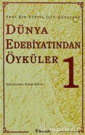 Yeni Bir Yüzyıl İçin Gençlere Dünya Edebiyatından ...