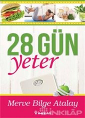 28 Gün Yeter - Merve Bilge Atalay