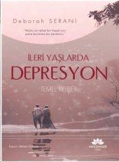 Ileri Yaşlarda Depresyon Deborah Seranı