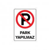 Park Yapılmaz PVC Uyarı İkaz Levhası Beyaz-2