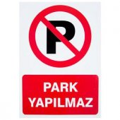 Park Yapılmaz PVC Uyarı İkaz Levhası Beyaz