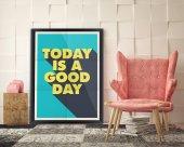 Today is A Good Day - Tipografi Kanvas Tablo-3