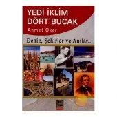 Yedi İklim Dört Bucak Deniz, Şehitler Ve Anılar... Ahmet Oker