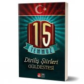 15 TEMMUZ DİRİLİŞ ŞİİRLERİ GÜLDESTESİ