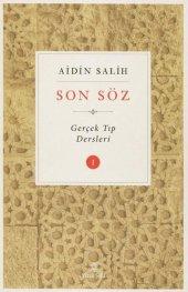 SON SÖZ -I-  Gerçek Tıp Dersleri Aidin Salih-3