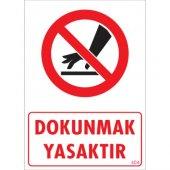 Sönsan Uyarı Levhaları Dokunmak Yasaktır Pvc 25*35