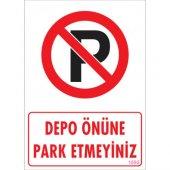 Sönsan Uyarı Levhaları Depo Önüne Park Etmeyiniz Pvc 25*35