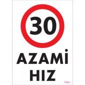 Sönsan Uyarı Levhaları 30 Azami Hız Pvc 25*35
