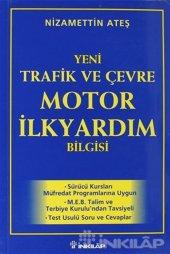 2000 Yeni Trafik Ve Çevre Motor İlk Yardım Bilgisi