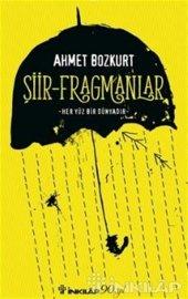 şiir Fragmanlar (İmzalı) Ahmet Bozkurt