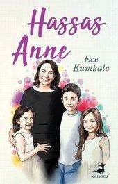 Hassas Anne - Ece Kumkale - Olimpos Yayınları