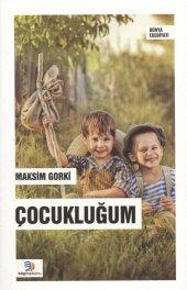 Çocukluğum - Maksim Gorki - Bilgi Toplumu Yayınları