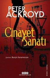 Cinayet Sanatı Peter Ackroyd Yapı Kredi Yayınları