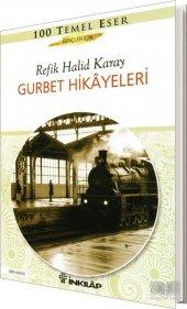 Gurbet Hikayeleri - Refik Halid Karay - İnkılap Yayınları