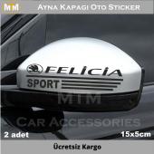 Skoda Felicia Ayna Kapağı Oto Sticker (2 Adet)