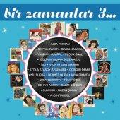 BİR ZAMANLAR 3 - KARMA (ÇEŞİTLİ SANATÇILAR) (2 LP)