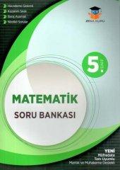 Zeka Küpü Yayınları 5. Sınıf Matematik Soru Bankası