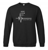Keep Calm And Sweatshirt Siyah