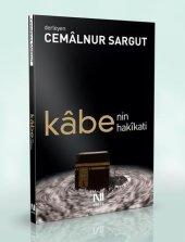 Kabe'nin Hakikati - Cemalnur Sargut - Nefes Yayınları