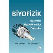 Biyofizik Yöntemler Biyolojik Etkiler Önlemler
