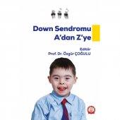 Down Sendromu A Dan Z Ye