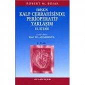 Kalp Cerrahisinde Perioperatif Yaklaşım El Kitabı