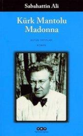 Kürk Mantolu Madonna Sabahattin Ali