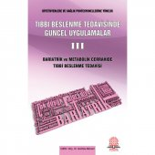 Tıbbi Beslenme Tedavisinde Güncel Uygulamalar 3...