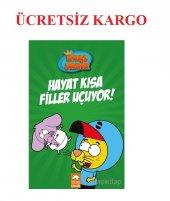Hayat Kısa Filler Uçuyor! - Kral Şakir Varol Yaşaroğlu