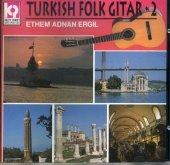 Turkısh Folk Gıtar .2 Ethem Ergil