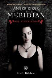 Meridian - Son Kucaklaşma - Amber Kizer - Remzi Kitabevi