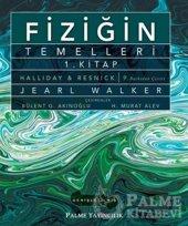Fiziğin Temelleri 1. Kitap Palme Kitabevi