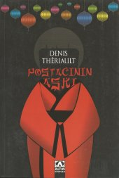 Postacının Aşkı Denıs Therıault Altın Kitaplar