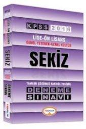 2016 KPSS Lise-Önlisans Genel Yetenek-Genel Kültür Sekiz Deneme Sınavı